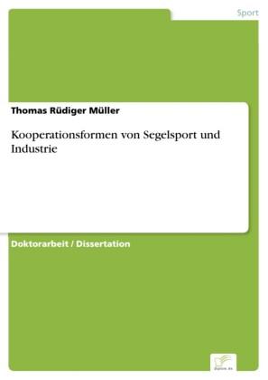 Kooperationsformen von Segelsport und Industrie