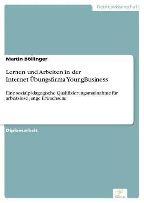 Lernen und Arbeiten in der Internet-Übungsfirma YoungBusiness