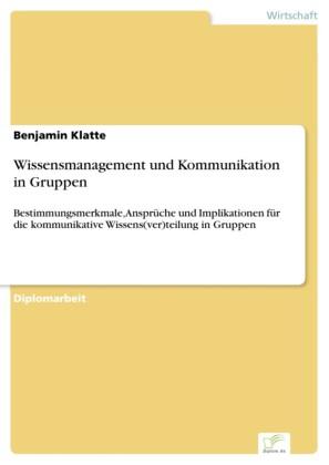 Wissensmanagement und Kommunikation in Gruppen