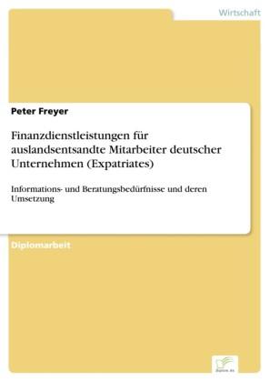 Finanzdienstleistungen für auslandsentsandte Mitarbeiter deutscher Unternehmen (Expatriates)