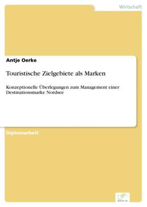 Touristische Zielgebiete als Marken