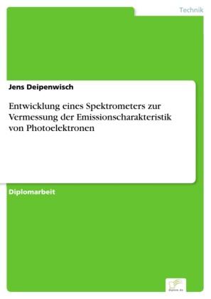 Entwicklung eines Spektrometers zur Vermessung der Emissionscharakteristik von Photoelektronen