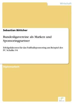 Bundesligavereine als Marken und Sponsoringpartner