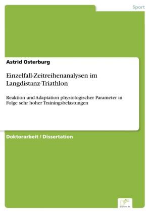 Einzelfall-Zeitreihenanalysen im Langdistanz-Triathlon