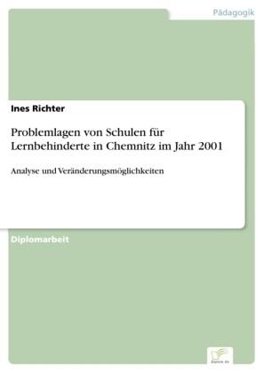Problemlagen von Schulen für Lernbehinderte in Chemnitz im Jahr 2001