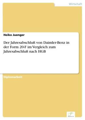 Der Jahresabschluß von Daimler-Benz in der Form 20-F im Vergleich zum Jahresabschluß nach HGB