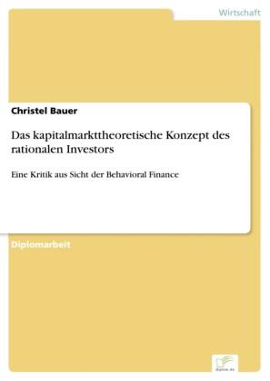 Das kapitalmarkttheoretische Konzept des rationalen Investors