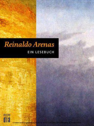 Reinaldo Arenas: Ein Lesebuch