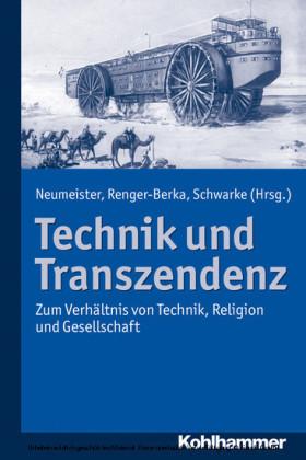 Technik und Transzendenz