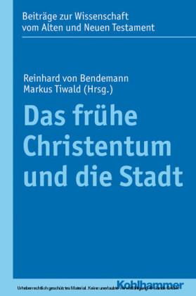 Das frühe Christentum und die Stadt