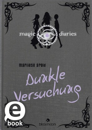 Magic Diaries - Dunkle Versuchung