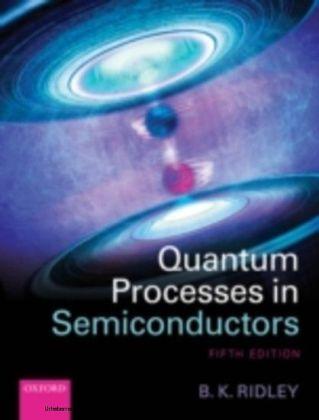 Quantum Processes in Semiconductors