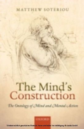 Mind's Construction: The Ontology of Mind and Mental Action