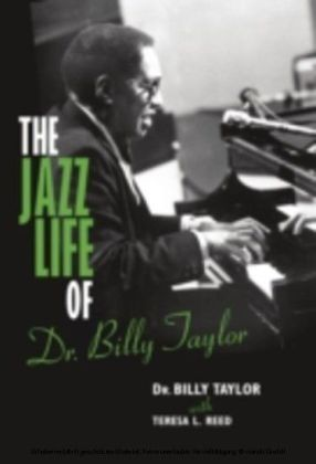 Jazz Life of Dr. Billy Taylor