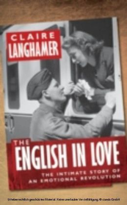 English in Love: The Intimate Story of an Emotional Revolution