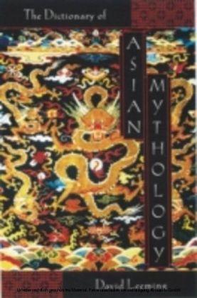 Dictionary of Asian Mythology