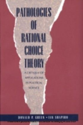 Pathologies of Rational Choice Theory