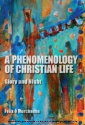 Phenomenology of Christian Life