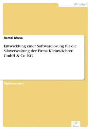 Entwicklung einer Softwarelösung für die Siloverwaltung der Firma Kleinwächter GmbH & Co. KG
