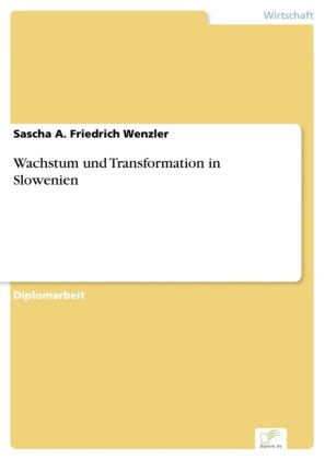 Wachstum und Transformation in Slowenien