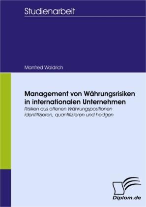 Management von Währungsrisiken in internationalen Unternehmen