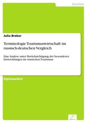 Terminologie Tourismuswirtschaft im russisch-deutschen Vergleich