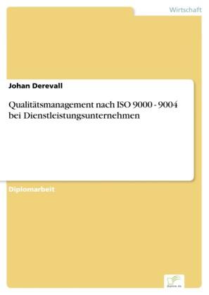 Qualitätsmanagement nach ISO 9000 - 9004 bei Dienstleistungsunternehmen