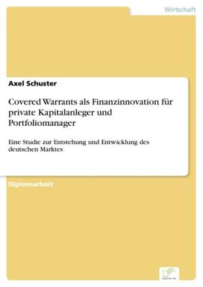 Covered Warrants als Finanzinnovation für private Kapitalanleger und Portfoliomanager
