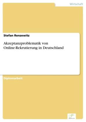Akzeptanzproblematik von Online-Rekrutierung in Deutschland
