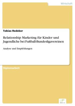 Relationship Marketing für Kinder und Jugendliche bei Fußball-Bundesligavereinen
