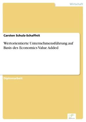 Wertorientierte Unternehmensführung auf Basis des Economics Value Added