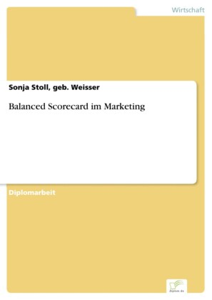 Balanced Scorecard im Marketing