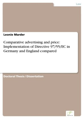 Comparative advertising and price: Implementation of Directive 97/55/EC in Germany and England compared