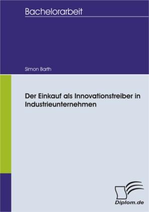 Der Einkauf als Innovationstreiber in Industrieunternehmen
