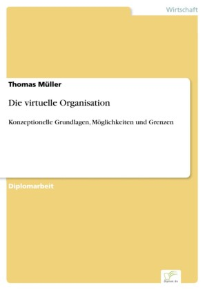 Die virtuelle Organisation