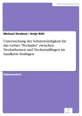 Untersuchung der Schutzwürdigkeit für das Gebiet 'Pechader' zwischen Neckarhausen und Neckartailfingen im Landkreis Esslingen