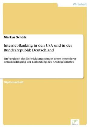 Internet-Banking in den USA und in der Bundesrepublik Deutschland