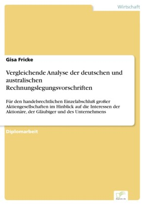 Vergleichende Analyse der deutschen und australischen Rechnungslegungsvorschriften