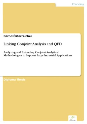 Linking Conjoint Analysis and QFD