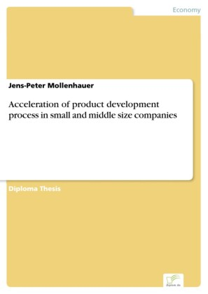 Acceleration of product development process in small and middle size companies