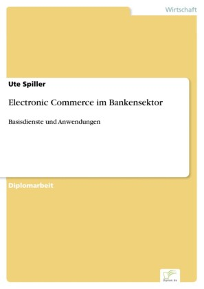 Electronic Commerce im Bankensektor
