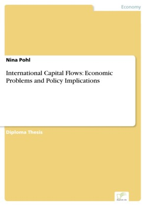 International Capital Flows: Economic Problems and Policy Implications