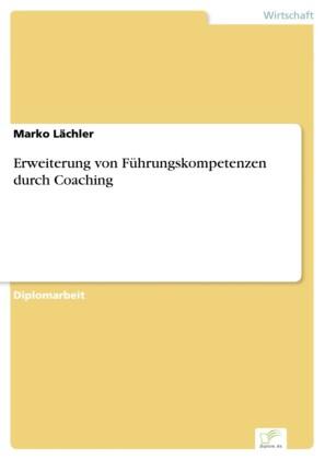 Erweiterung von Führungskompetenzen durch Coaching