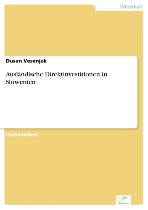 Ausländische Direktinvestitionen in Slowenien
