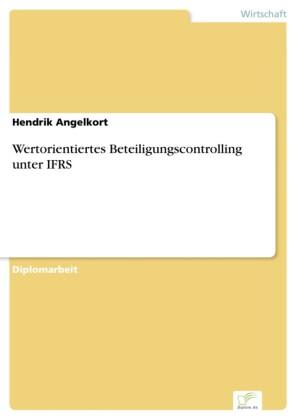 Wertorientiertes Beteiligungscontrolling unter IFRS