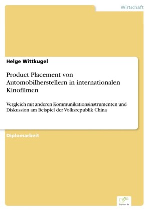 Product Placement von Automobilherstellern in internationalen Kinofilmen