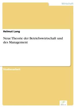 Neue Theorie der Betriebswirtschaft und des Management