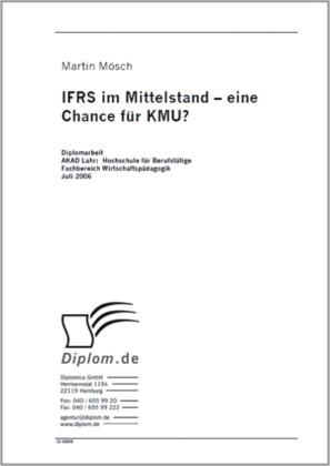 IFRS im Mittelstand - eine Chance für KMU?