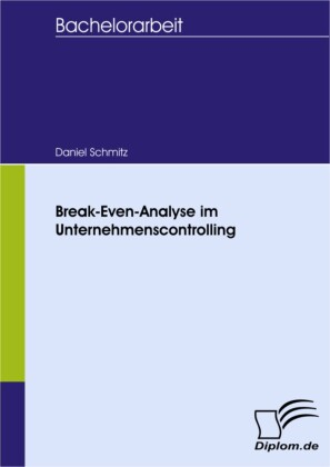Break-Even-Analyse im Unternehmenscontrolling