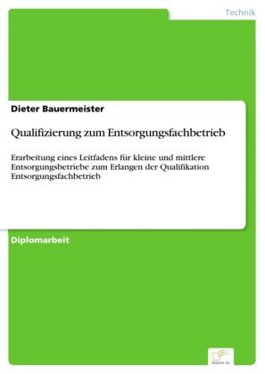 Qualifizierung zum Entsorgungsfachbetrieb